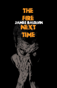The Fire Next Time by James Baldwin - unique book group ideas