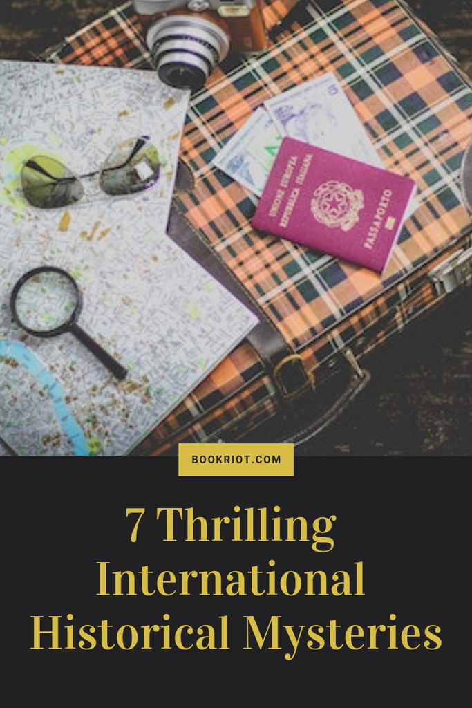 Get your thrills with these excellent international historical mysteries. book lists | mystery book lists | historical fiction | historical mysteries