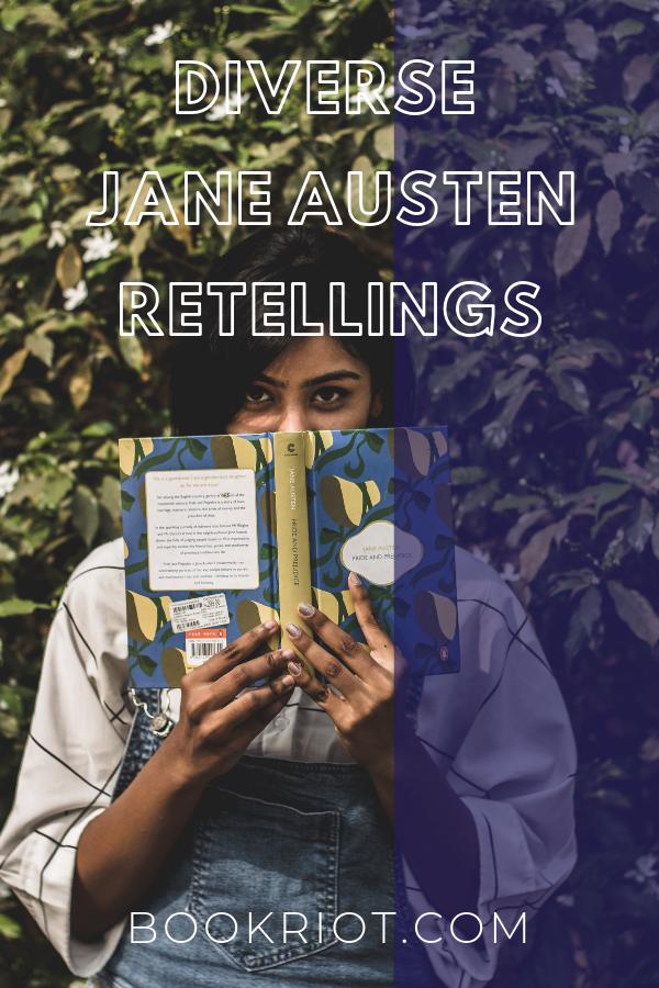 6 Diverse Jane Austen Retellings   bookriot.com
