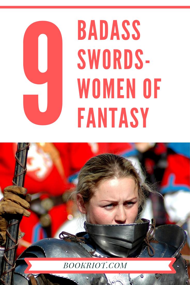 9 Badass Women Warriors Of Fantasy