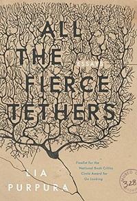 All the Fierce Tethers Purpura cover