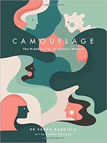 Camouflage: The Hidden Lives of Autistic Women cover image