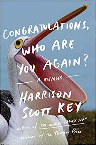Congratulations Who Are You Again by Harrison Scott Key cover image