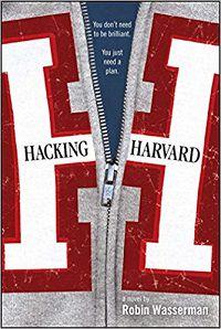Hacking Harvard by Robin Wasserman