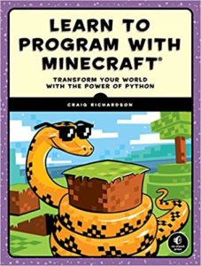 Learn To Program With Minecraft by Craig Richardson