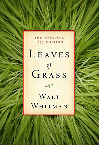 Leaves of Grass Original Edition by Walt Whitman