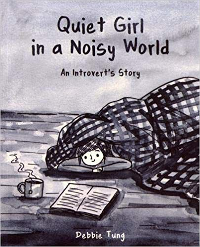 Quiet Girl in a Noisy World: An Introvert's Story cover image