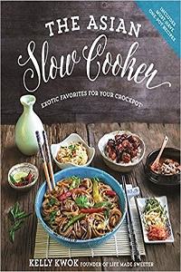 The Asian Slow Cooker by Kelly Kwok cover