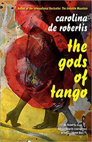 The Gods of Tango by Carolina De Robertis cover image
