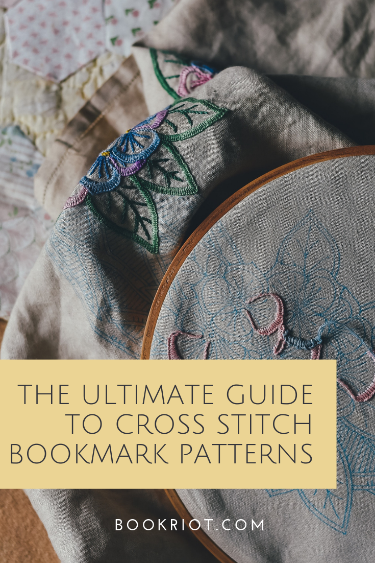 The ultimate guide to cross stitch bookmark patterns. Get your stitching on. bookmarks | cross stitch patterns | cross stitch bookmark patterns | bookmark cross stitch patterns | cross stitching for book lover | bookish cross stitch | bookish crafts | literary cross stitch patterns | literary cross stitch bookmark patterns