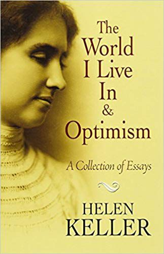 The World I Live In and Optimism A Collection of Essays cover image