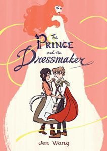The Prince And The Dressmaker from Feel-Good Middle Grade Books | bookriot.com
