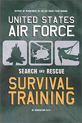 United States Air Force Search and Rescue Survival Training