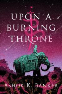Upon a Burning Throne cover - person riding elephant against purple sky