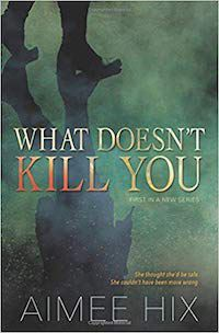 What_Doesnt_Kill_You