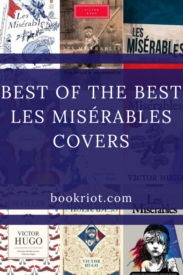 Best of the Best Les Misérables Covers | bookriot.com