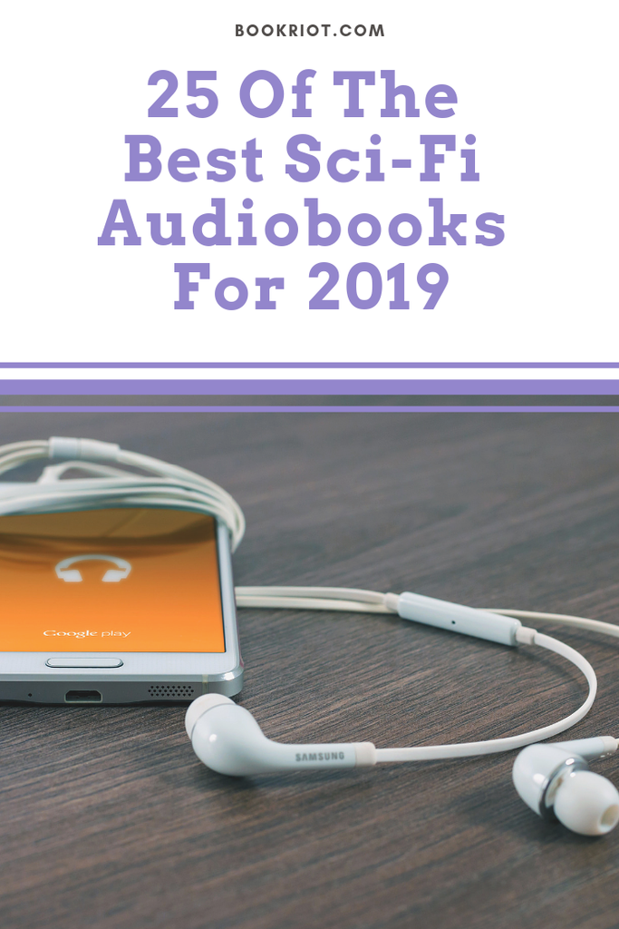 25 of the best science fiction audiobooks for 2019. audiobooks | science fiction audiobooks | sci-fi audiobooks | sci-fi audiobooks 2019 | best audiobooks 2019 | sci fi 2019 | book lists