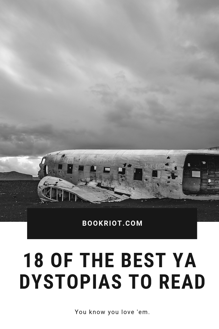 18 of the best YA dystopias to read right now. book lists | YA books | YA dystopias | Dystopian books | Dystopia books | post-apocalyptic books | Ya book lists | #YALit