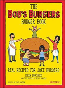 https://s2982.pcdn.co/wp-content/uploads/2019/03/bobs-burgers-cookbook-loren-bouchard-funny-cookbooks.jpg.optimal.jpg