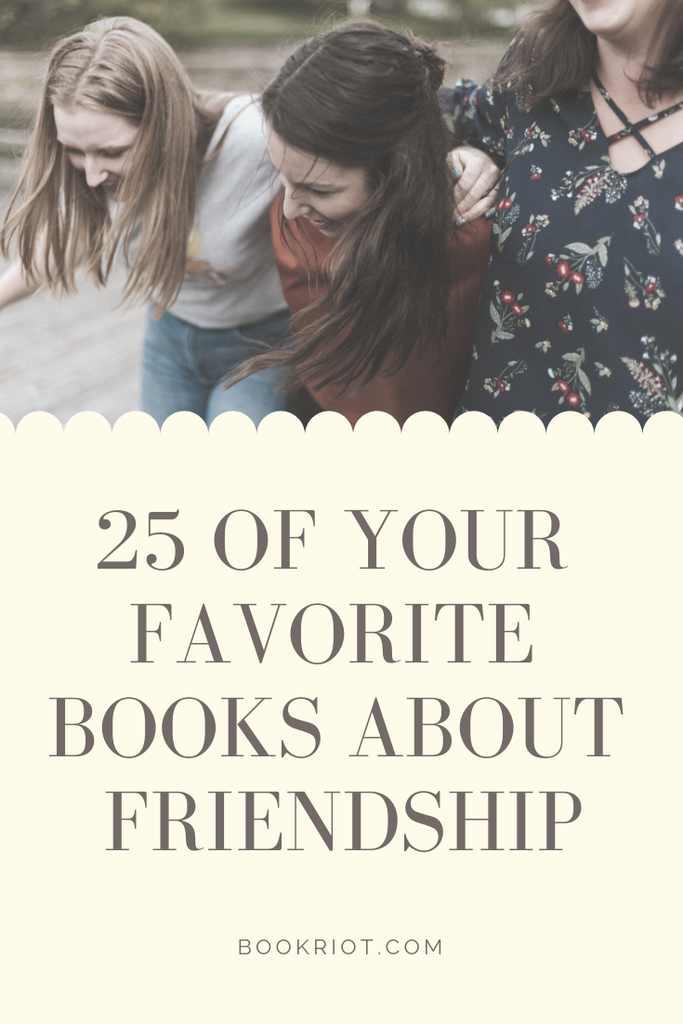 We asked and you answered! Here are 25 of the best books about friendship. book lists | books about friendship | friendship books | best friendships books