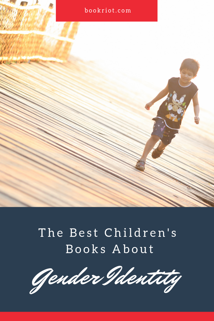 The best children's books about gender identity. book lists | books for kids | children's books | gender identity | books about gender identity | gender identity books for kids