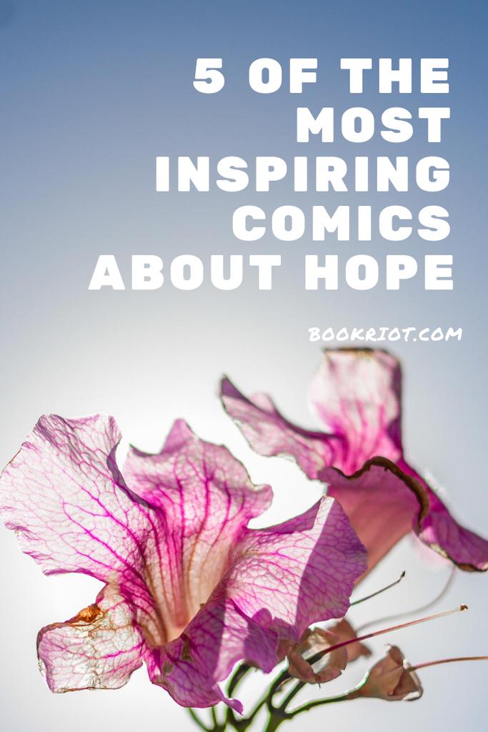 5 inspiring comics about hope. book lists | comics | comics to read | books about hope | inspiring comics