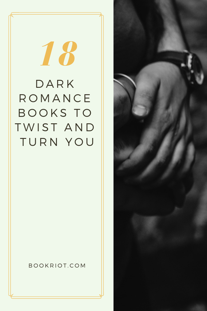 Twist and turn with these delicious dark romance books. book lists | romance books | dark romances | dark romance books