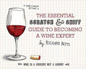 essential scratch and sniff guide to becoming a wine expert