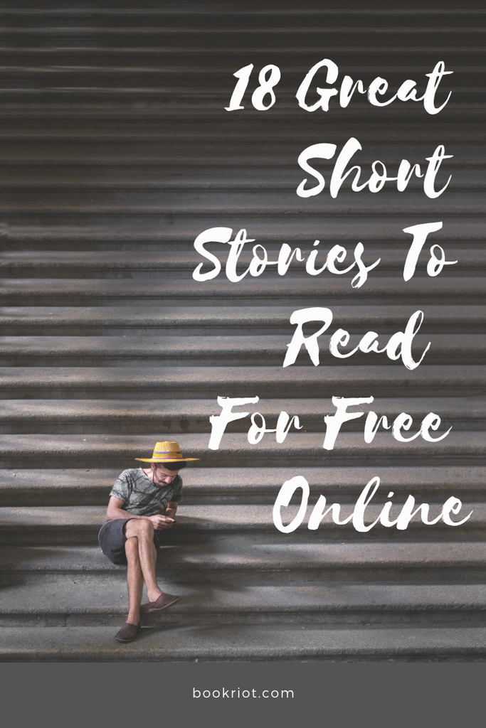 18 excellent short stories you can read for free online. Check 'em out! short stories | free short stories | short stories to read online | book lists | online writing