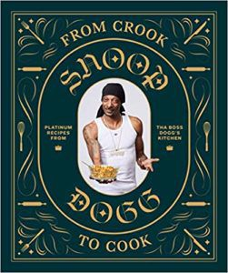 from crook to cook snoop dogg funny cookbooks