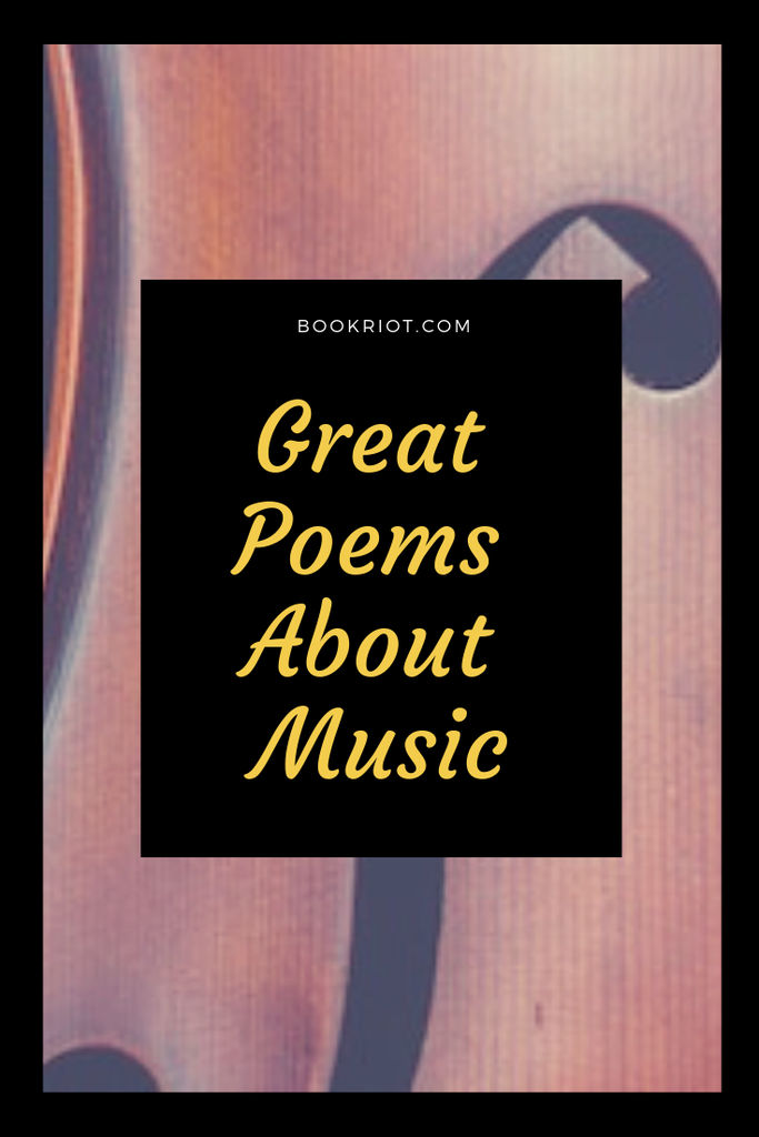 15 Soul-Stirring Poems About Music And Its Power | Book Riot