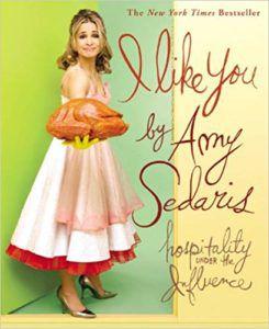 i like you hospitality under the influence amy sedaris funny cookbooks