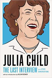 Julia Childs The Last Interview book cover