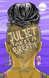 juliet takes a breath gabby rivera book cover