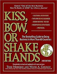 Kiss, Bow, Or Shake Hands by Terri Morrison and Wayne Conaway