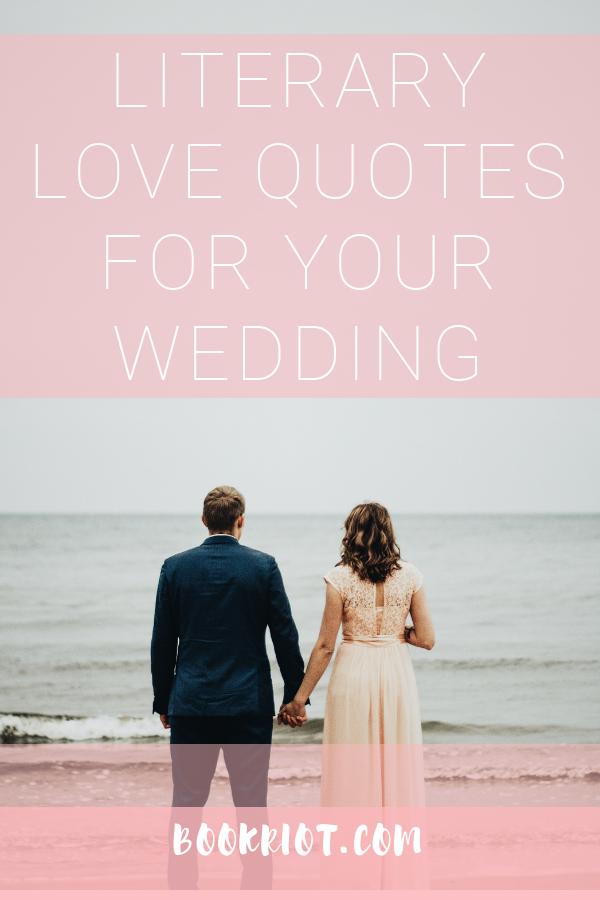 Literary Wedding Quotes | bookriot.com