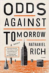 Odds Against Tomorrow by Nathaniel Rich