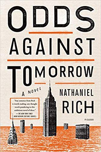 Odds Against Tomorrow de Nathaniel Rich