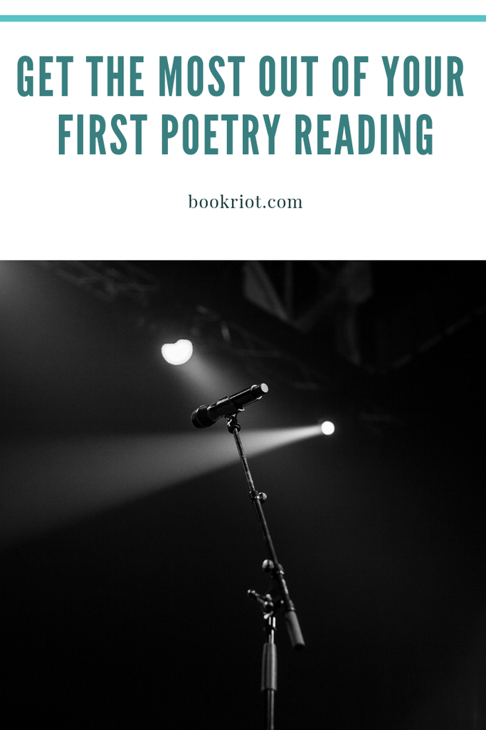 How to get the most out of your first poetry reading. poetry | poetry readings | how to | bookish how tos