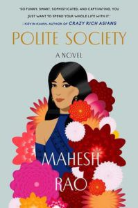 Polite Society from 6 Diverse Jane Austen Retellings | bookriot.com