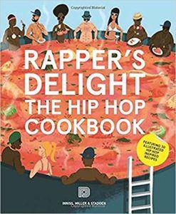 rapper's delight hip hop cookbook joseph inniss funny cookbooks