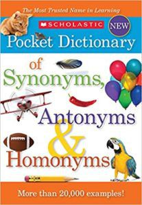 Scholastic Pocket Dictionary of Synonyms, Antonyms & Homonyms book cover