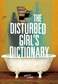 the disturbed girl's dictionary nonieqa ramos book cover