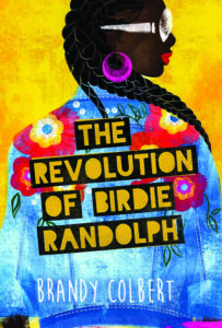 The Revolution of Birdie Randolph from 15 YA Books To Add To Your Summer TBR | bookriot.com