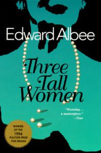 Cover of Three Tall Women by Edward Albee