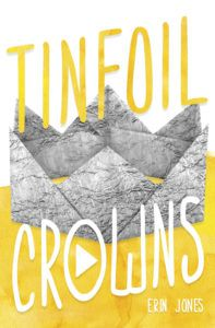 Tinfoil Crowns from 20 YA Books To Add To Your Spring TBR | bookriot.com