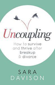 Uncoupling by Sara Davison