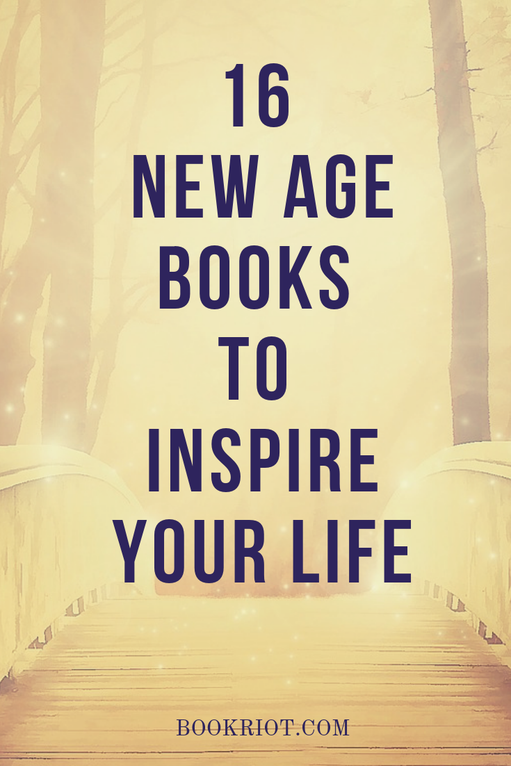 16 New Age Books To Inspire Your Life