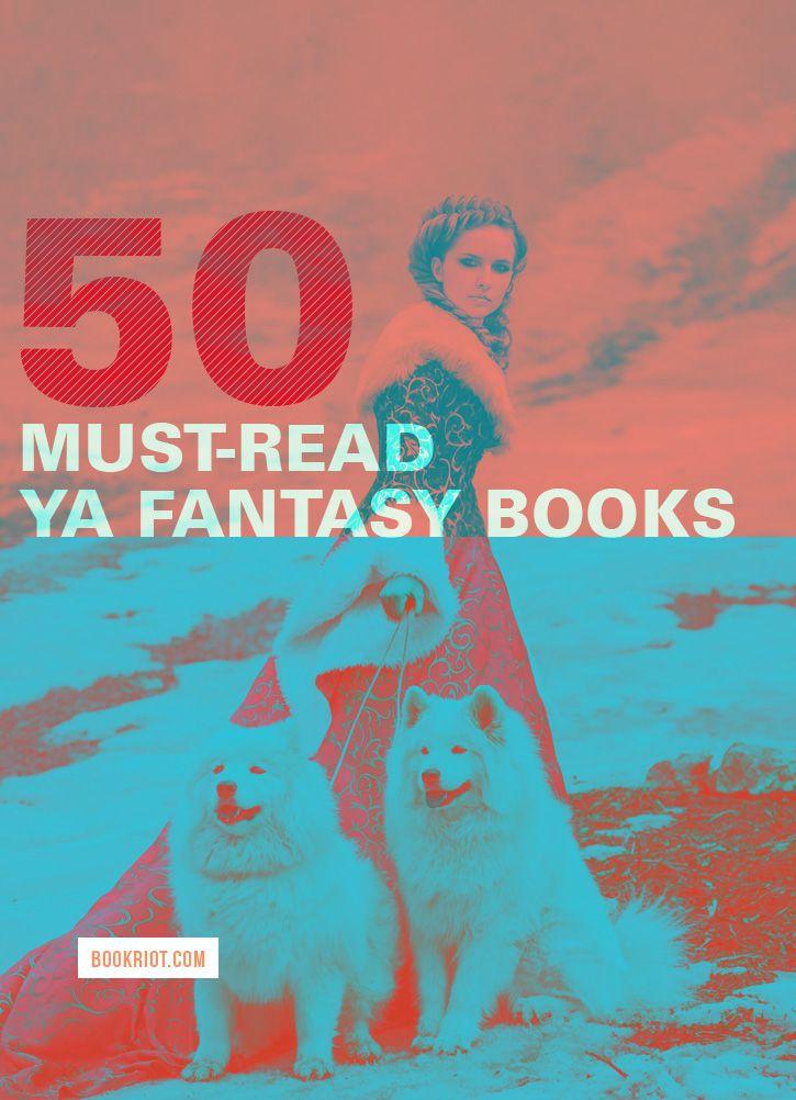 50 Must-Read YA Fantasy Books