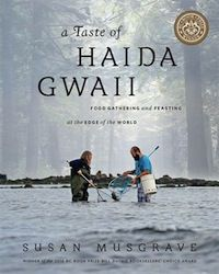 A Taste of Haida Gwaii by Susan Musgrave cover